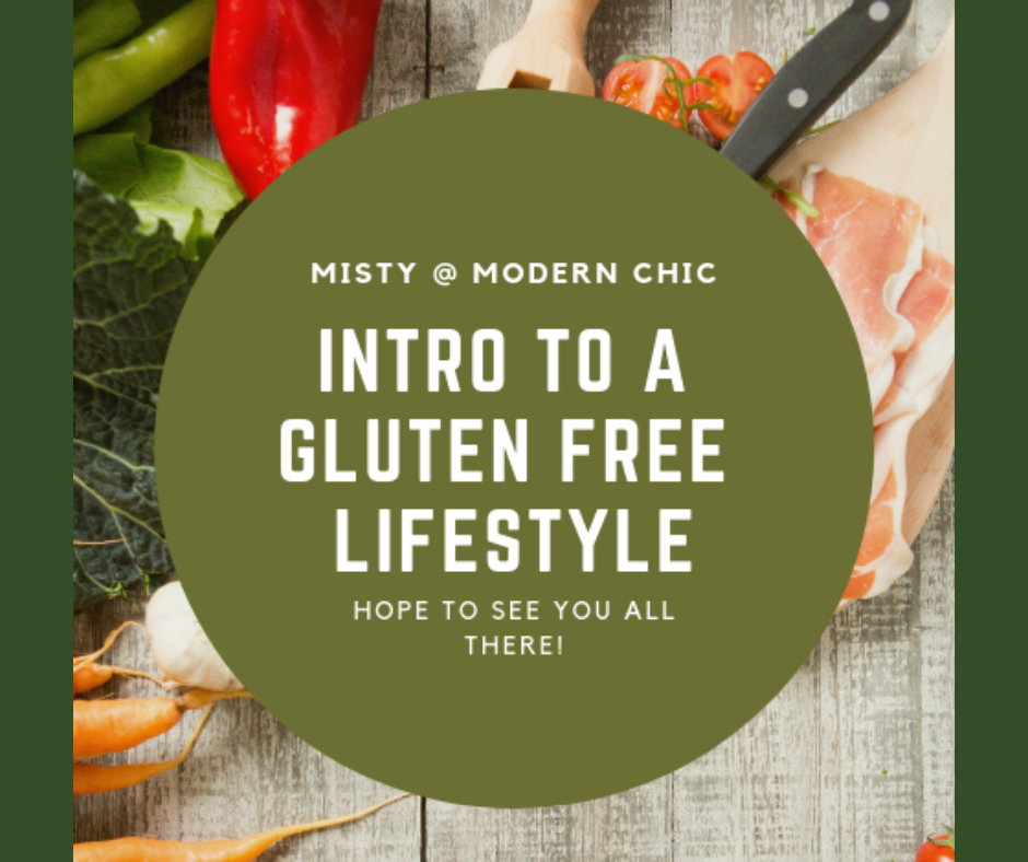 Intro to a Gluten Free Lifestyle